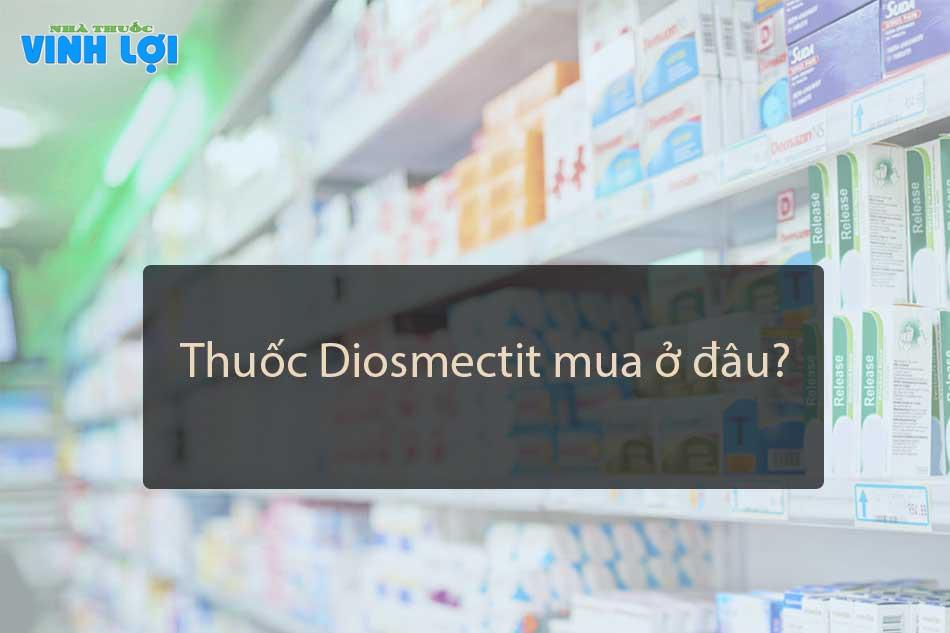 Diosmectit mua ở đâu?