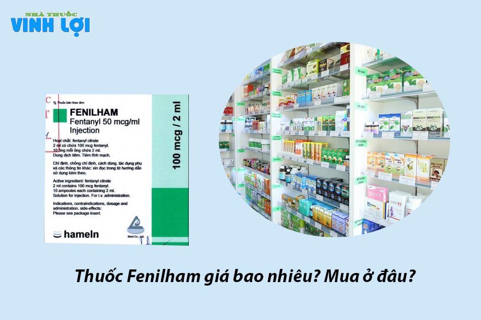 Thuốc Fenilham giá bao nhiêu? Mua ở đâu?