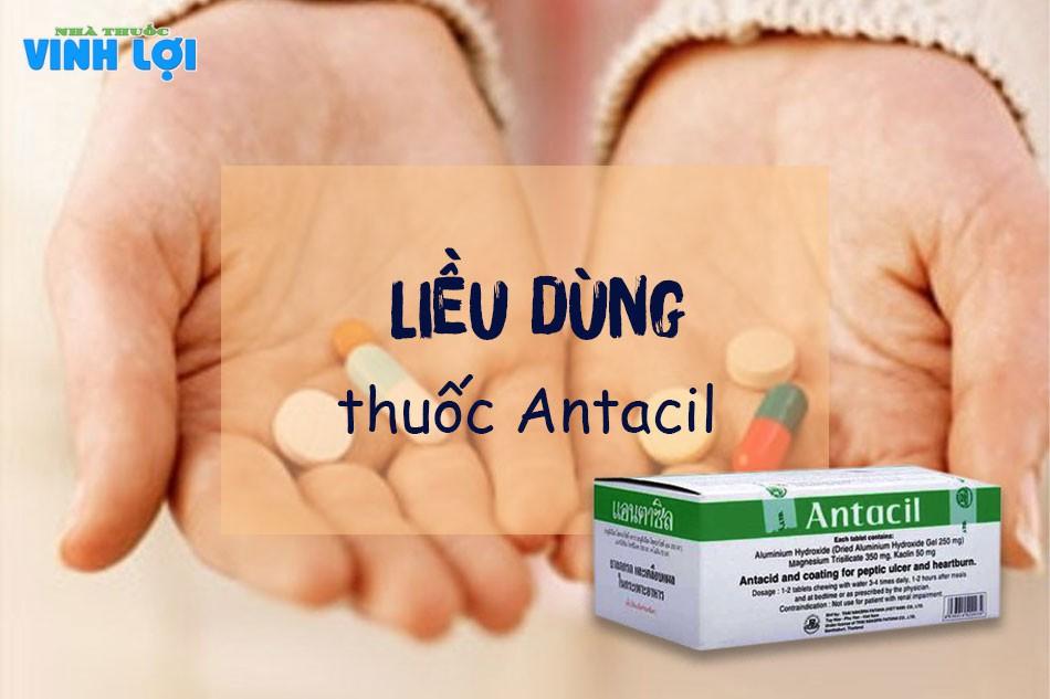 Liều dùng của thuốc Antacil