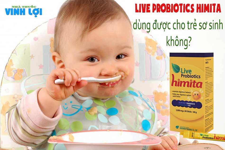 Live Probiotics Himita có dùng được cho trẻ sơ sinh không?