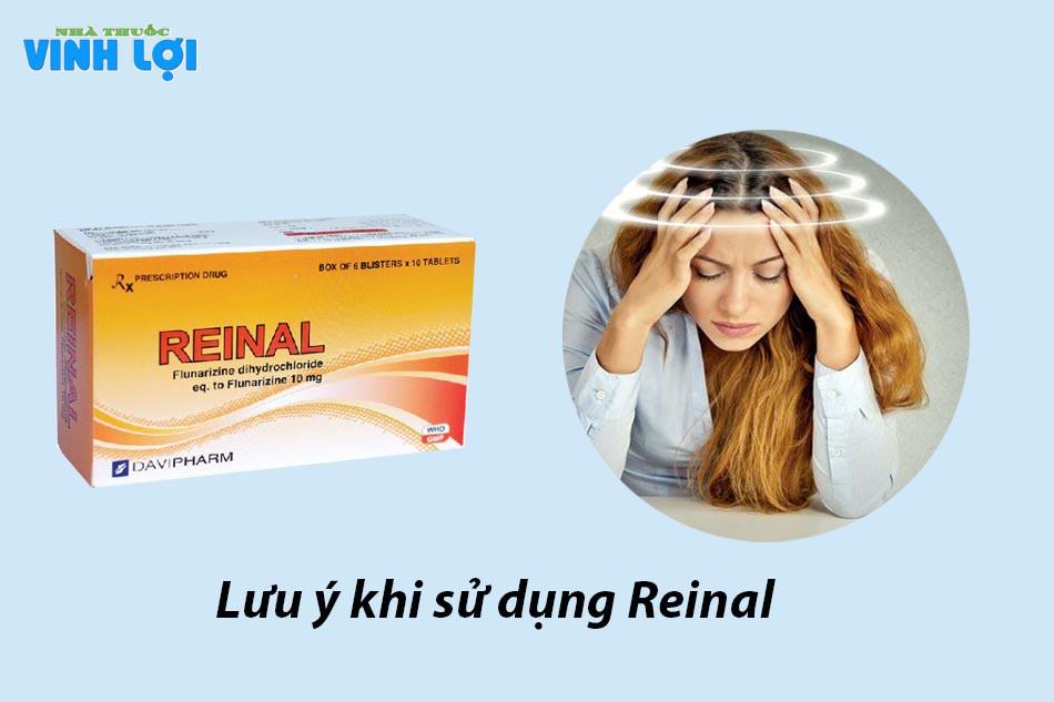 Lưu ý khi sử dụng Reinal