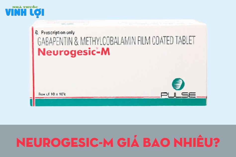 Neurogesic-M giá bao nhiêu?