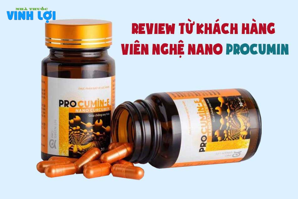 Review từ khách hàng viên nghệ nano ProCumin