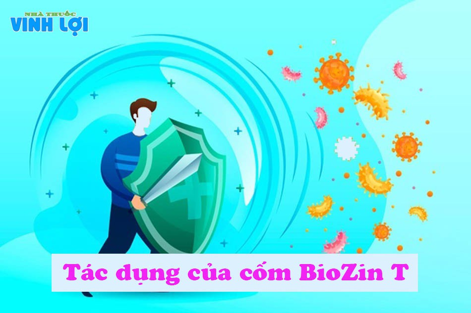 Tác dụng của cốm Bio Zin T là gì?