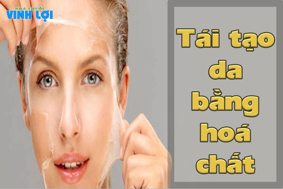 Tái tạo da bằng hoá chất trong điều trị sẹo rỗ
