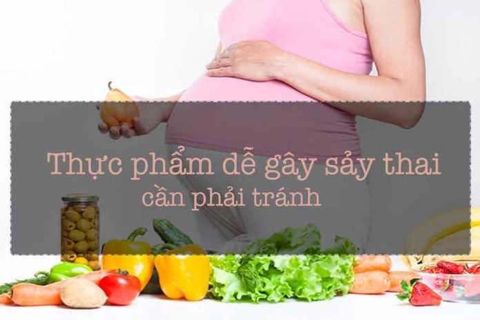 Thực phẩm dễ gây sảy thai