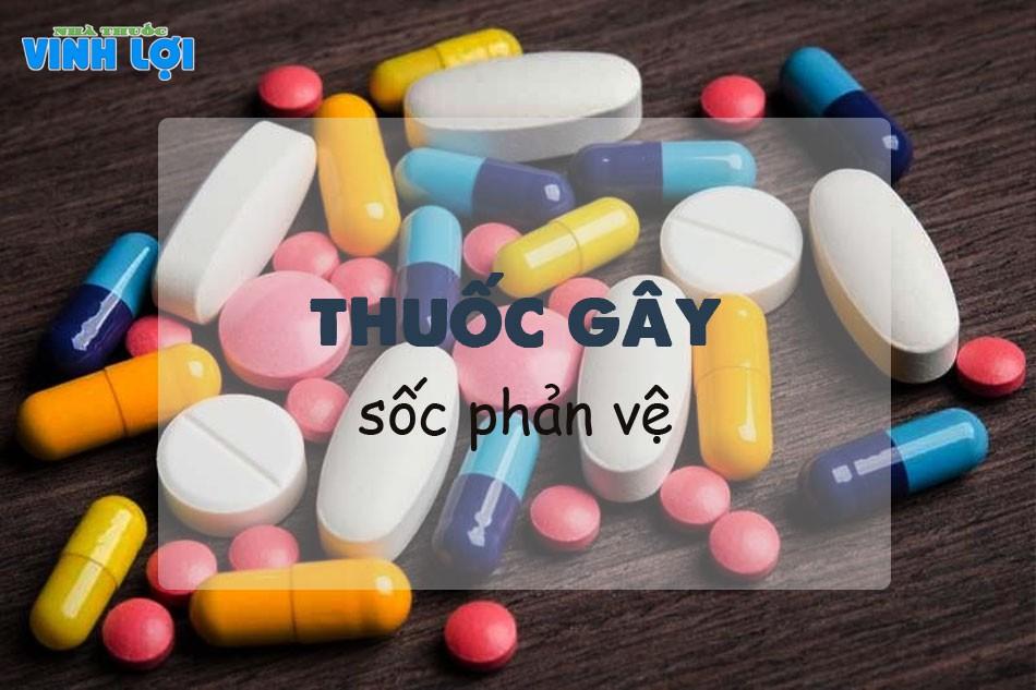 Danh mục thuốc gây sốc phản vệ