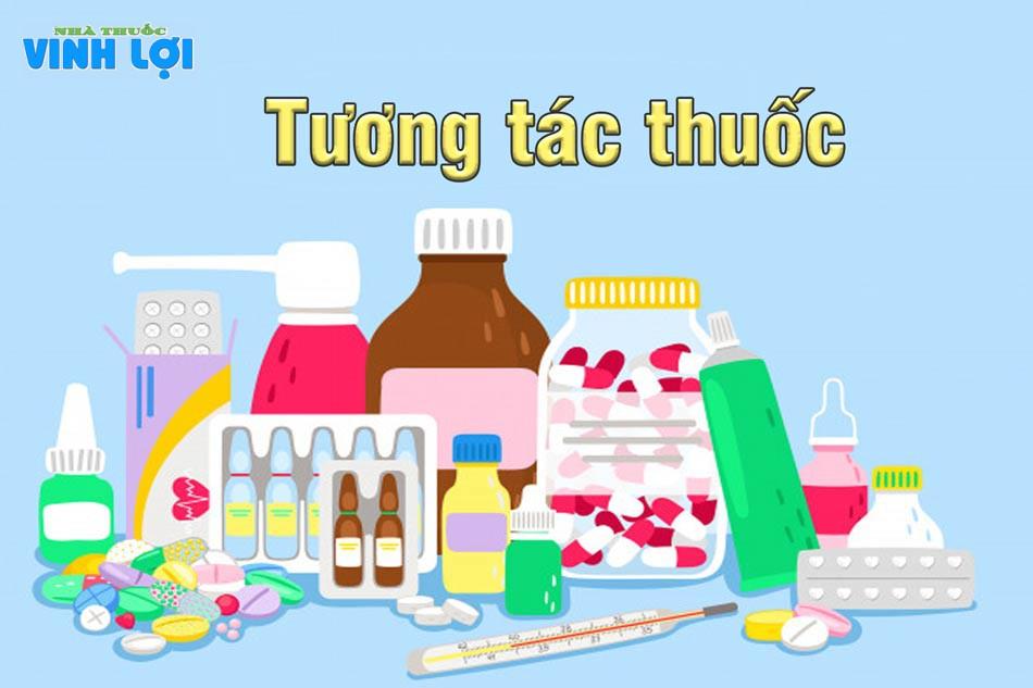 Lưu ý tương tác thuốc khi sử dụng
