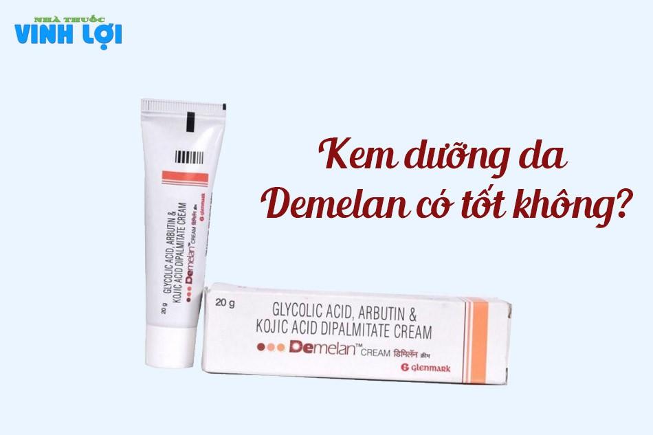 Kem dưỡng da Demelan có tốt không?