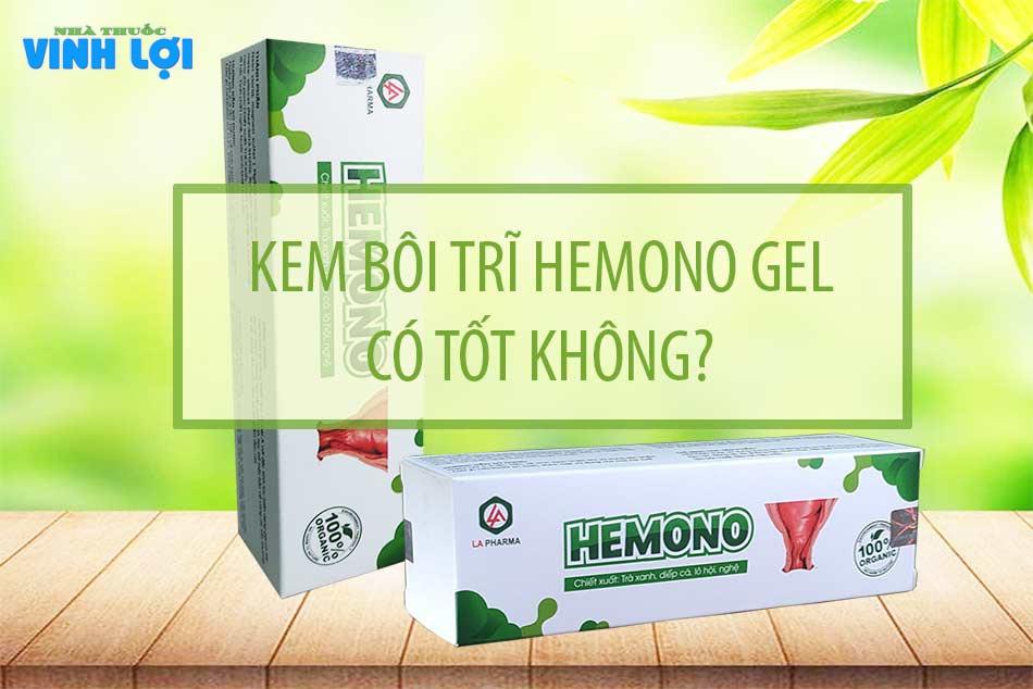 Hemono Gel có tốt không?