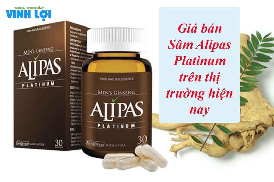 Sâm Alipas Platinum có giá bao nhiêu?