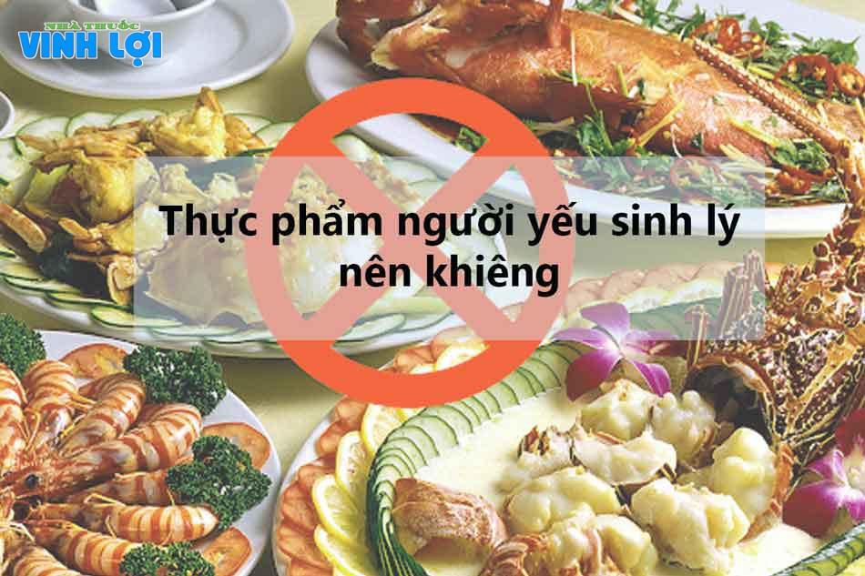 Thực phẩm người yếu sinh lý nên kiêng
